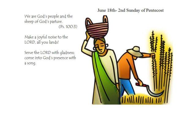 June 18th- 2nd Sunday of Pentecost
