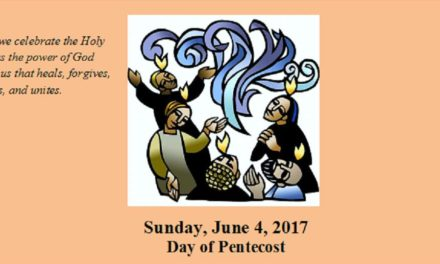 Sunday, June 4, 2017 Day of Pentecost
