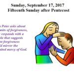 Sunday, September 17, 2017 Fifteenth Sunday after Pentecost