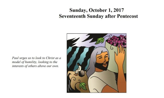 Sunday, October 1, 2017 Seventeenth Sunday after Pentecost