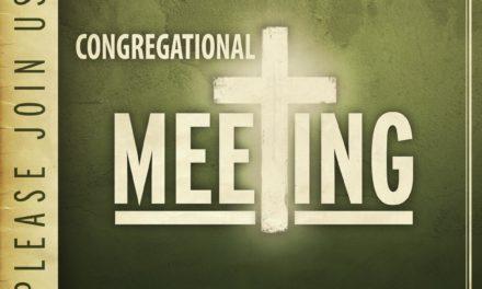SPECIAL CONGREGATIONAL MEETING-Oct 22nd, 9:00am
