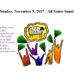 Sunday, November 5, 2017 All Saints Sunday