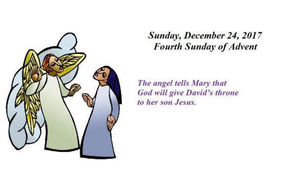 Sunday, December 24, 2017 Fourth Sunday of Advent