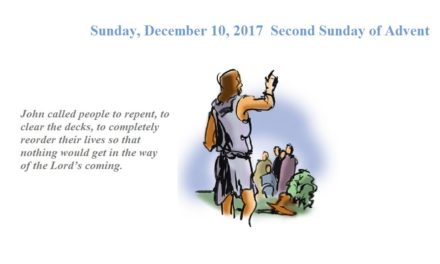 Sunday, December 10, 2017 Second Sunday of Advent