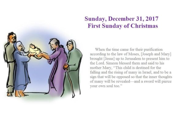 December 31, 2017 FIRST SUNDAY OF CHRISTMAS