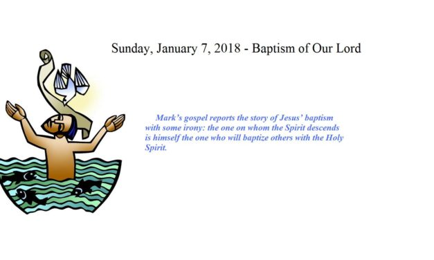 Sunday, January 7, 2018 Baptism of Our Lord