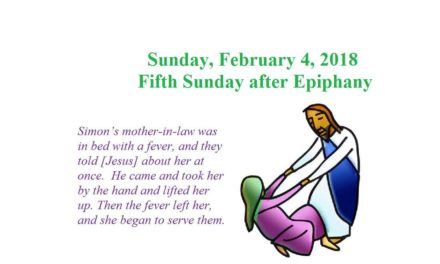 Sunday, February 4, 2018 – Fifth Sunday after Epiphany