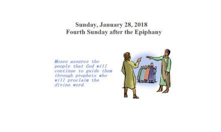 Sunday, January 28, 2018 Fourth Sunday after the Epiphany
